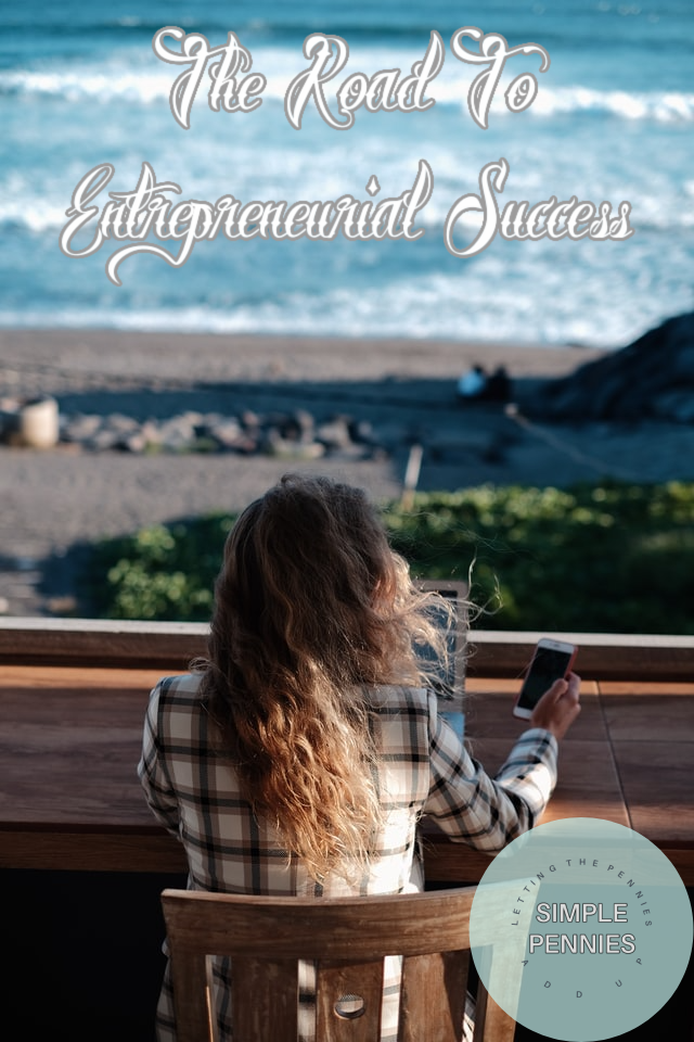 The Road To Entrepreneurial Success
