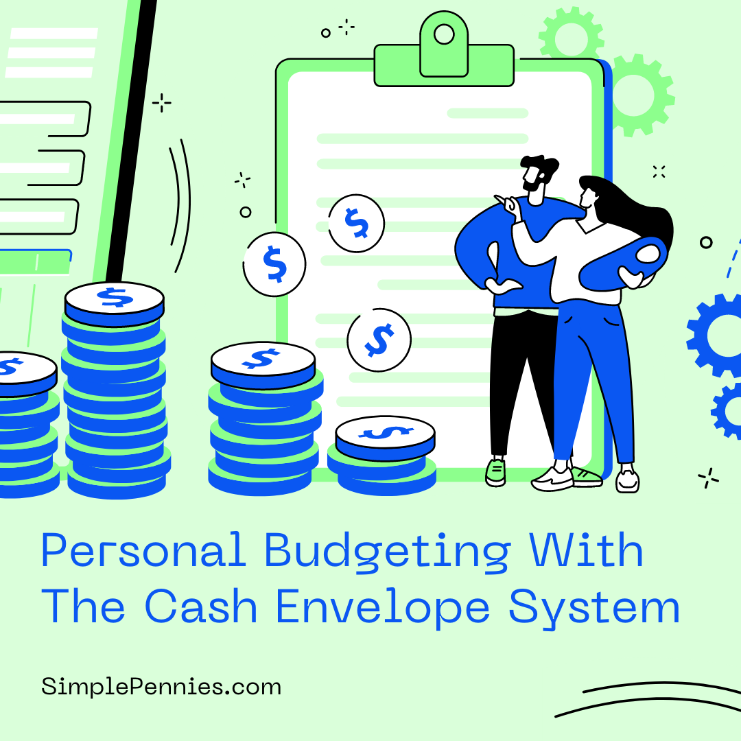 Personal Budgeting With The Cash Envelope System